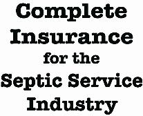Complete Insurance for the Septic Service Industry
